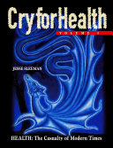 Cry for Health  Volume 1  Health