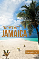 Five Weeks to Jamaica Pdf