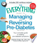 The Everything Guide To Managing And Reversing Pre Diabetes
