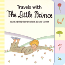 Travels with the Little Prince  Tabbed Board Book