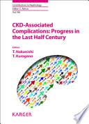 CKD Associated Complications  Progress in the Last Half Century