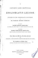 A Copious And Critical English Latin Lexicon