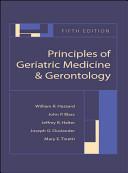 Principles of Geriatric Medicine and Gerontology