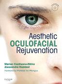 Aesthetic Oculofacial Rejuvenation E Book