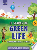 Apc In Search Of Green Life Environmental Studies Class 5