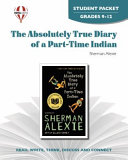 The Absolutely True Diary of a Part Time Indian Novel Units Student Packet