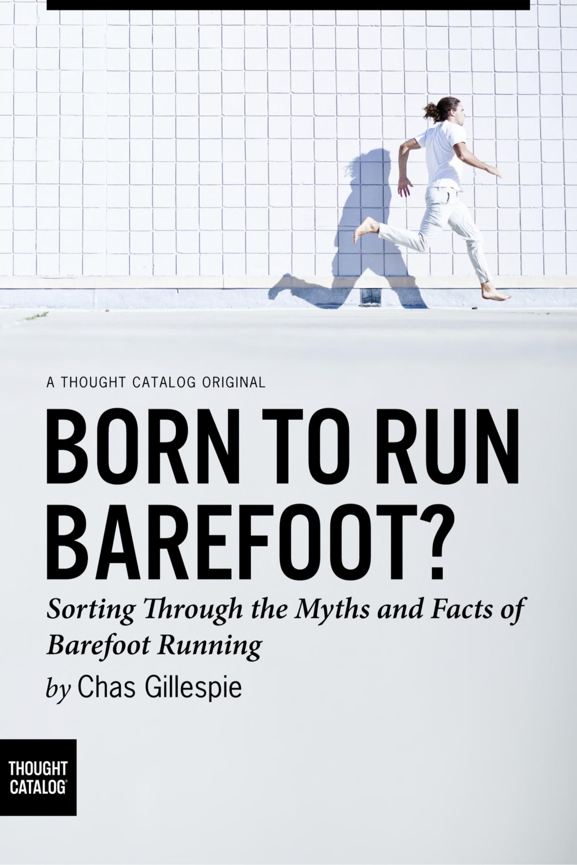 Born to Run Barefoot