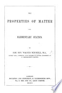 The Properties of Matter  and Elementary Statics