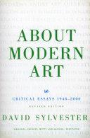 About Modern Art: Critical Essays 1948-96 - Seite 477