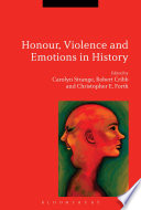 Honour Violence And Emotions In History