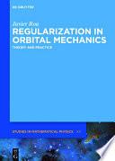Regularization in Orbital Mechanics