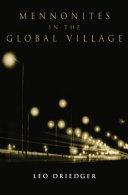 Mennonites in the Global Village