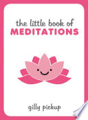 The Little Book Of Meditations Book PDF