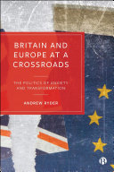 Britain and Europe at a Crossroads