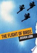 The Flight of Birds