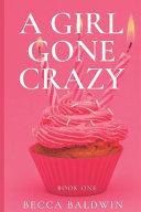 A Girl Gone Crazy Book PDF