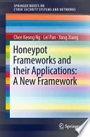 Honeypot Frameworks and their Applications: A New Framework