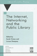 The Internet  Networking and the Public Library