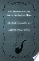 The Adventure of the Bruce-Partington Plans (Sherlock Holmes Series) Read Online