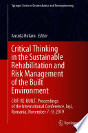 Critical Thinking In The Sustainable Rehabilitation And Risk Management Of The Built Environment Book PDF