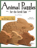 Animal Puzzles for the Scroll Saw  Second Edition