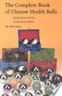 The Complete Book of Chinese Health Balls