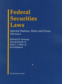 Federal Securities Law, Selected Statutes, Rules and Forms