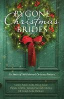 Bygone Christmas Brides