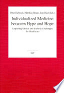 Individualized Medicine Between Hype and Hope Book