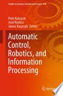 Automatic Control  Robotics  and Information Processing