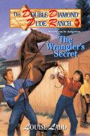 Double Diamond Dude Ranch #2 - The Wrangler's Secret