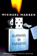 Burning In Paradise