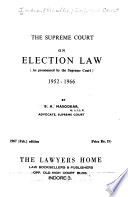 The Supreme Court on election law