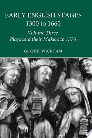 Download Plays and their Makers up to 1576 Free Books - Read Books