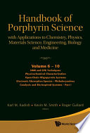 Handbook of Porphyrin Science  Volumes 6     10   With Applications to Chemistry  Physics  Materials Science  Engineering  Biology and Medicine