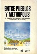 Entre pueblos y metrópolis