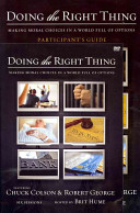 Doing the Right Thing Participant s Guide with Dvd  Making Moral Book