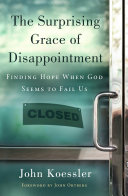 The Surprising Grace of Disappointment [Pdf/ePub] eBook