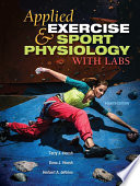 """Applied Exercise and Sport Physiology, With Labs"" by Terry J. Housh, Dona J. Housh, Herbert A. deVries"