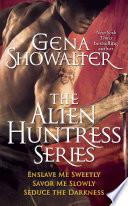 Gena Showalter - The Alien Huntress Series image