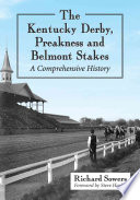 The Kentucky Derby Preakness And Belmont Stakes
