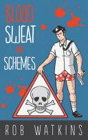 Blood, Sweat and Schemes ebook