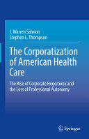 Pdf The Corporatization of American Health Care Telecharger