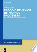 Ergodic Behavior Of Markov Processes