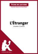 L'Étranger d'Albert Camus (Analyse de l'œuvre)