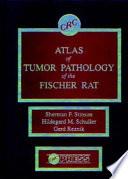 Atlas of Tumor Pathology of the Fischer Rat Book