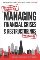 Guide to MANAGING FINANCIAL CRISES and RESTRUCTURINGS