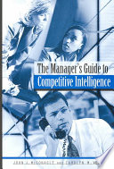 The Manager s Guide to Competitive Intelligence