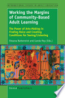 Working the Margins of Community Based Adult Learning