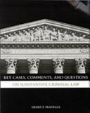 Key Cases  Comments and Questions on Substantive Criminal Law Book